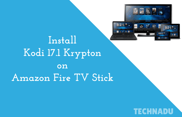 Install Kodi Amazon Fire Stick Using Adblink – Wonderful