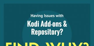 Having issues with Kodi Add-ons and Repository? Read this guide