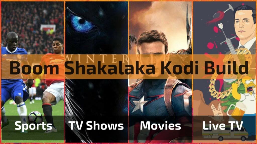 Boom Shakalaka Kodi Build