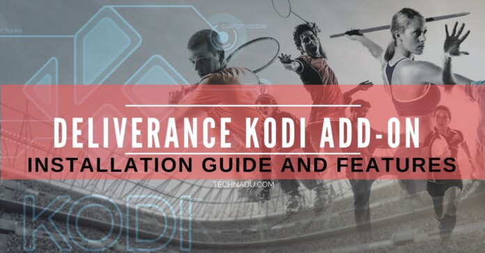 Deliverance Kodi Add on