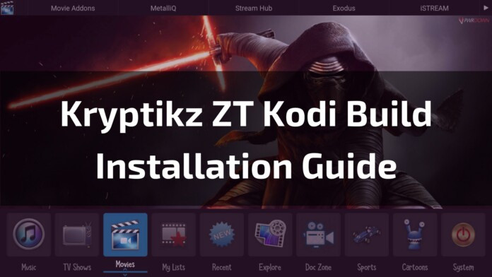 Kryptikz ZT Kodi Build – A Build That Packs a Whole Lot of Content!