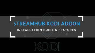 StreamHub Kodi Addon
