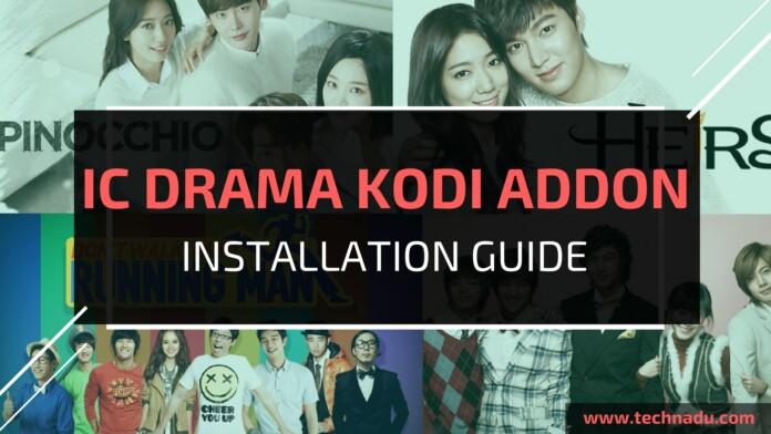 IC Drama Kodi Addon- Installation Guide