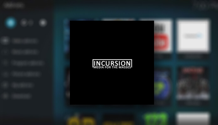 Incursion Kodi Addon - Featured