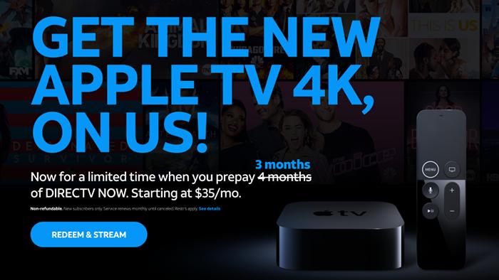 DirecTV Now Apple 4K Offer
