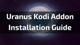 Uranus Kodi Addon - Feature Image