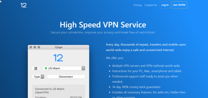 12VPN Review 2019 – Credible VPN Service for Incredible Security