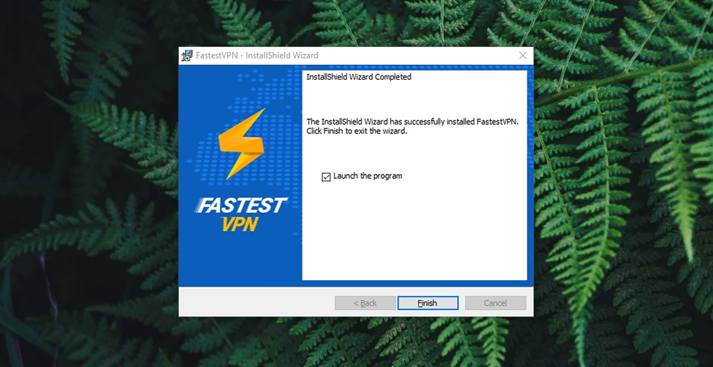 FastestVPN Review - Installation Done