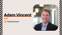 Adam Vincent - ThreatConnect