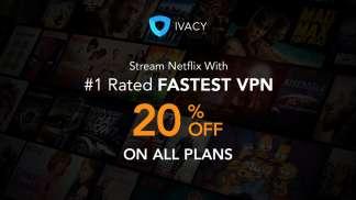 Ivacy Netflix