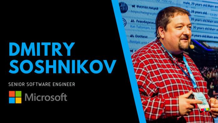 DMITRY SOSHNIKOV - Microsoft