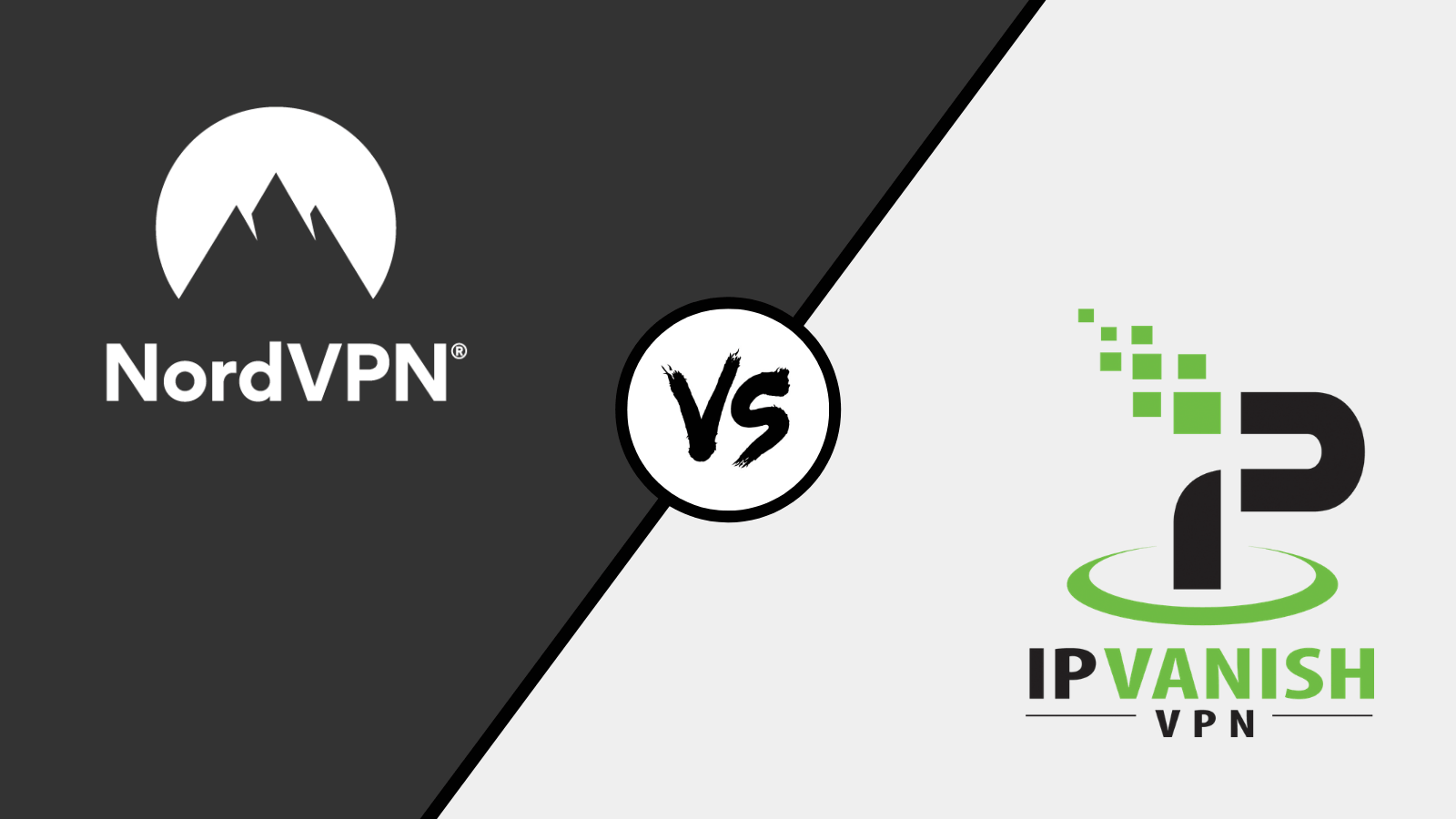 IPVanish vs NordVPN (2019) - The Battle of The Most Popular