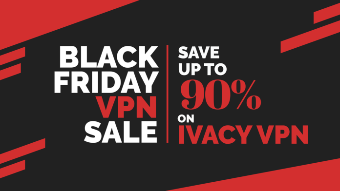 Ivacy VPN Promo Deal Black Friday