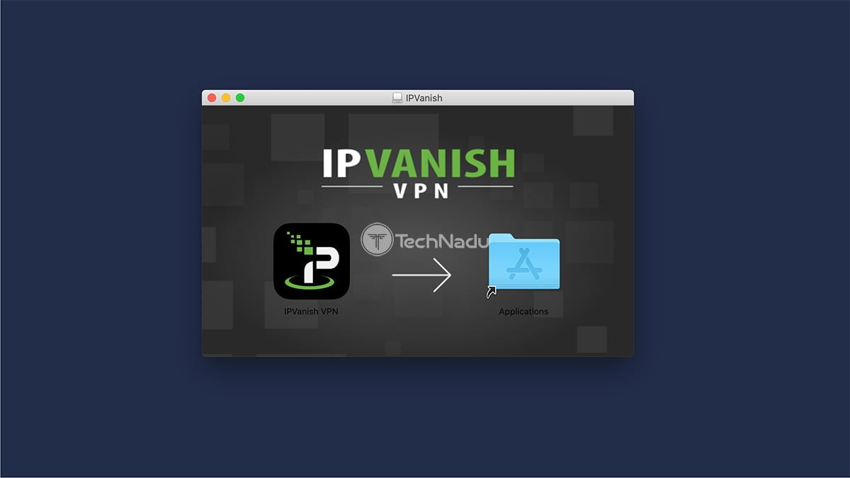 IPVanish Installation on MacOS