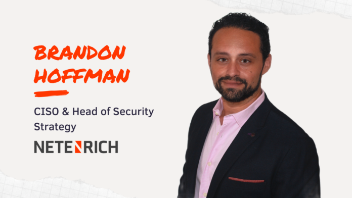 Brandon Hoffman, CISO, Head of Security Strategy at NetEnrich