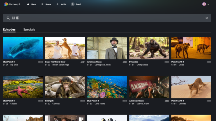 Discovery Plus Videos in Ultra HD