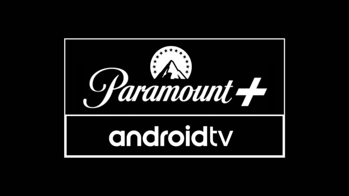 Paramount Plus and Android TV Logotypes