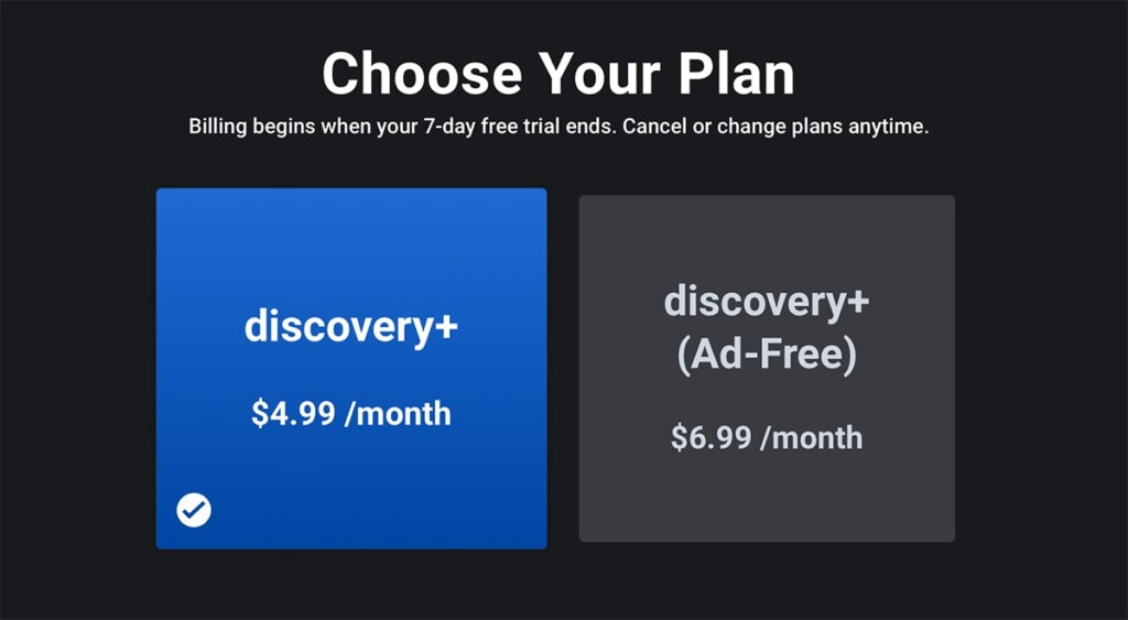 Choosing Discovery Plus Subscription Plan