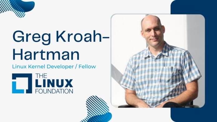 Greg Kroah-Hartman The Linux Foundation